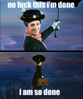 fuck-this-Im-so-done-mary-poppins.png